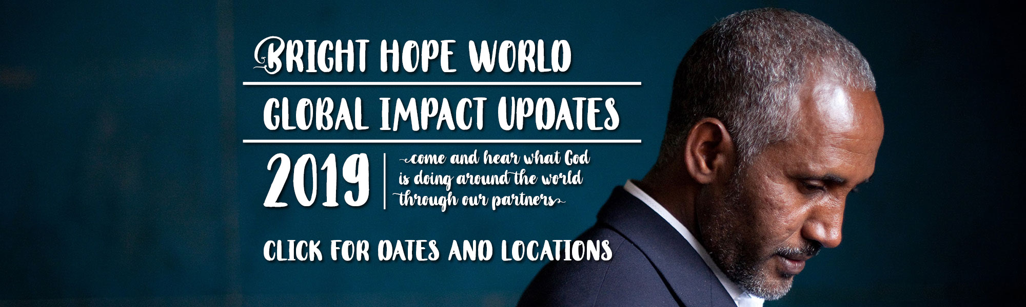 Bright Hope World Global Updates